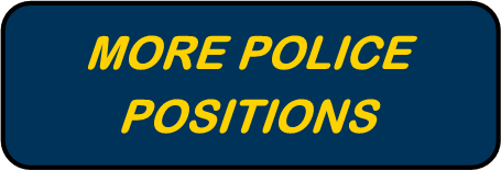 MORE POLICE POSITIONS