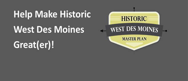 West Des Moines is working to develop a master plan