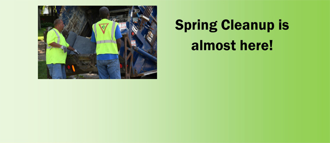 spring cleanup begins the week of June 5