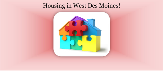 west des moines is conducting a housing needs assessment