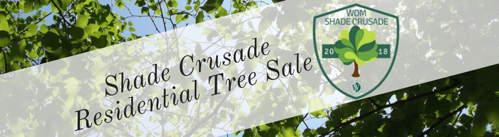 Shade CrusadeResidential Tree Sale