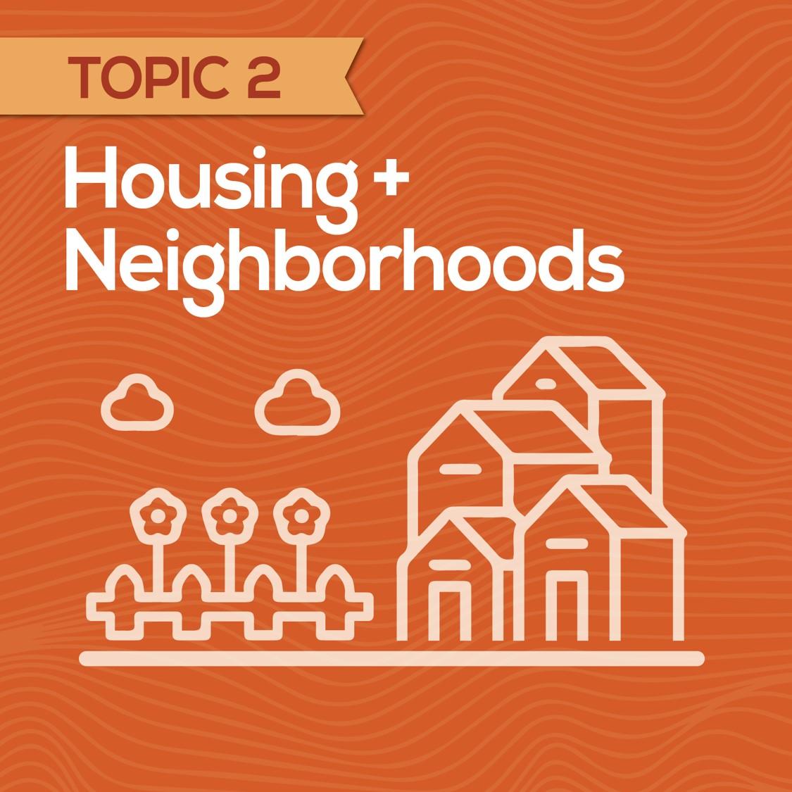 Housing and Neighborhood Tile