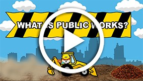 What Is Public Works Video