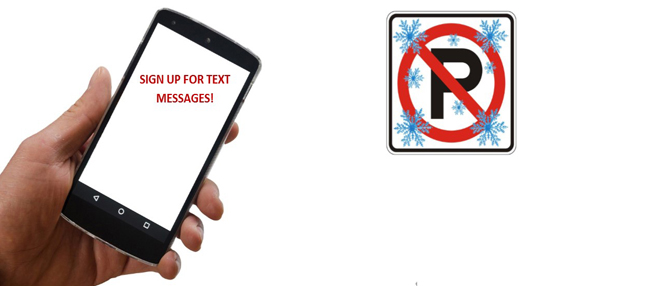 Want a text message when WDM issues a snow parking ban?