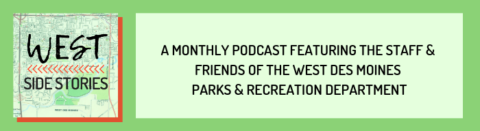 A monthly podcast featuring the staff & friends of the west des moines parks & recreation department (1)