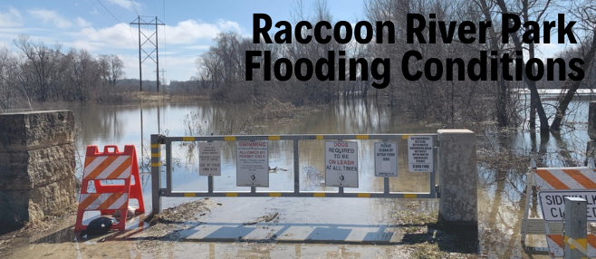 Raccoon River Park Flooding Conditions